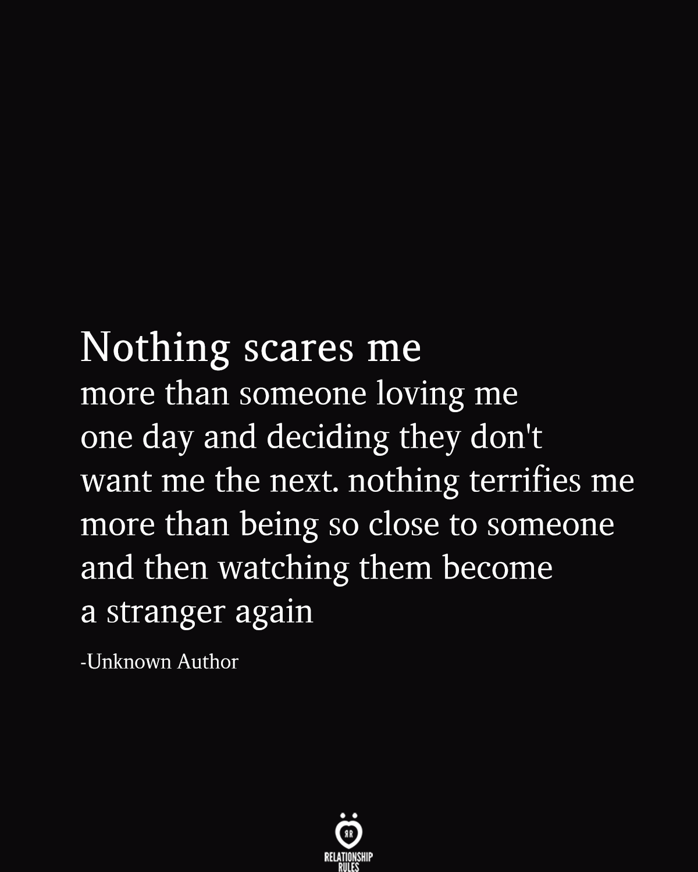 fake people quotes nothing scares me more than someone loving me